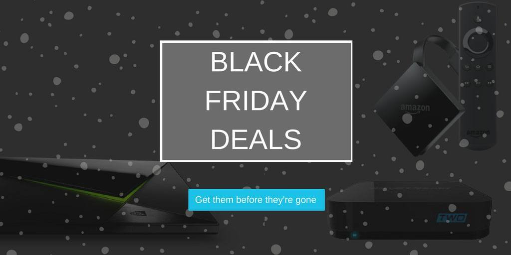 Black Friday Deals on streaming devices