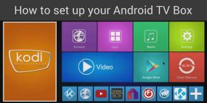 Android TV Box Setup Guide