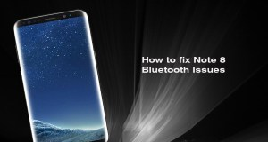 Galaxy Note 8 Bluetooth Issues