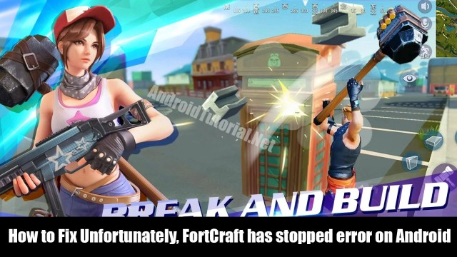 how to fix unfortunately fortcraft has stopped error on android
