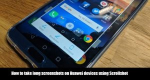 How to take long screenshots on Huawei devices using Scrollshot