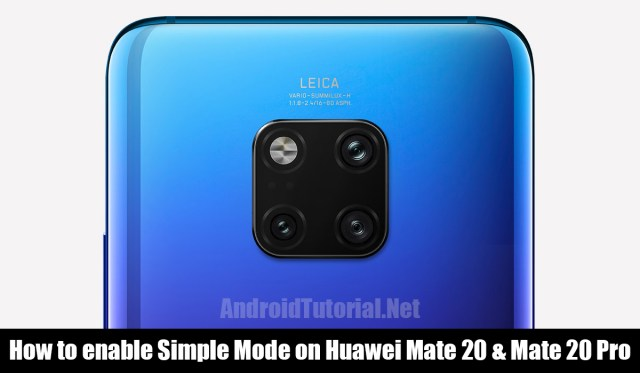 Enable simple mode on mate 20 or mate 20 pro