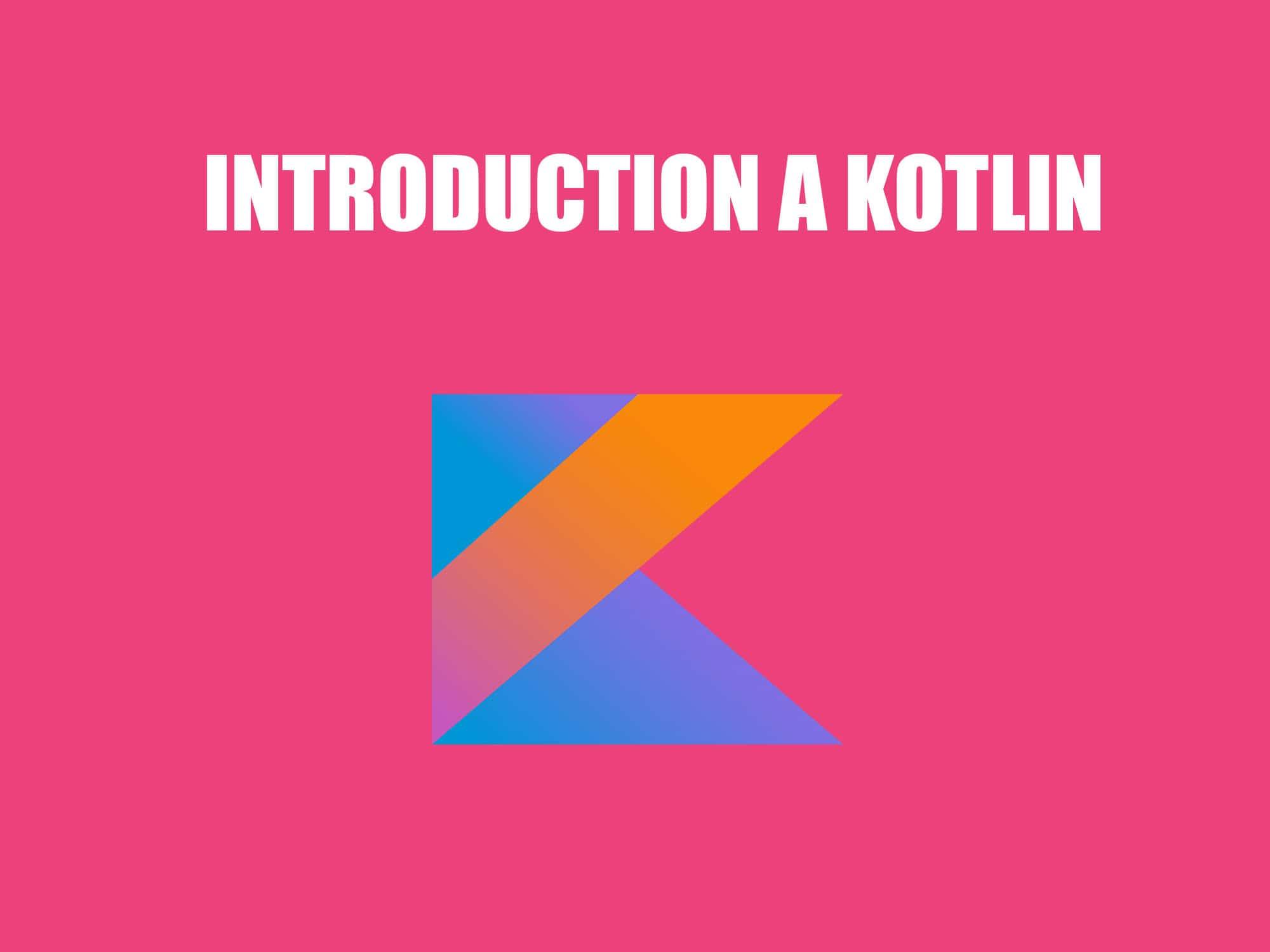 introduction a kotlin