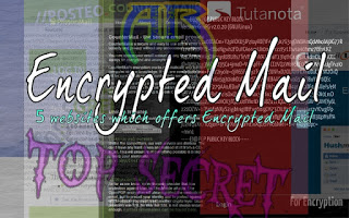 Encrypted Mail and Websites which offer Encrypted E-Mail service-Andro Root