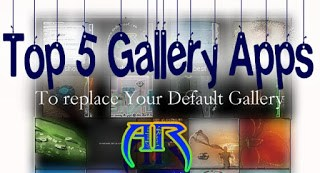 Top 5 Gallery Apps to Replace Your Default Gallery App