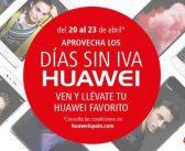 Aprovecha los días sin IVA de Huawei y consigue tu dispositivo favorito al mejor precio