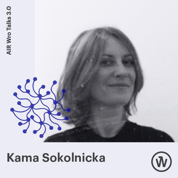 Kama Sokolnicka Air Wro Talks