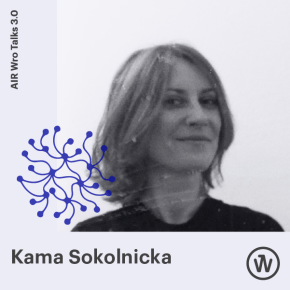 Kama Sokolnicka Air Wro Talks