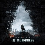 A Non-Trekkie Reviews Star Trek Into Darkness