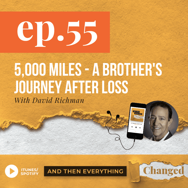 ATEC - Episode 55: 5,000 Miles-A Brother's Journey After Loss ft. David Richman