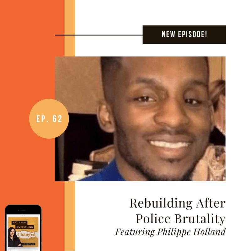 ATEC - Episode 62: Rebuilding After Police Brutality ft. Phillipe Holland