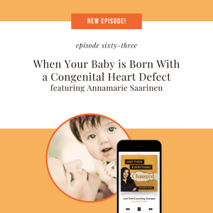 ATEC - Episode 63: When Your Baby is Born With a Congenital Heart Defect ft. Annamarie Saarinen