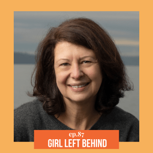 ATEC - Episode 87: Girl Left Behind ft. Judy Temes