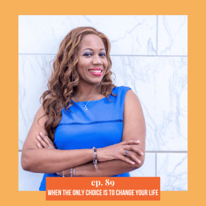 ATEC - Episode 89: When The Only Choice Is To Change Your Life ft. Artisha Bolding