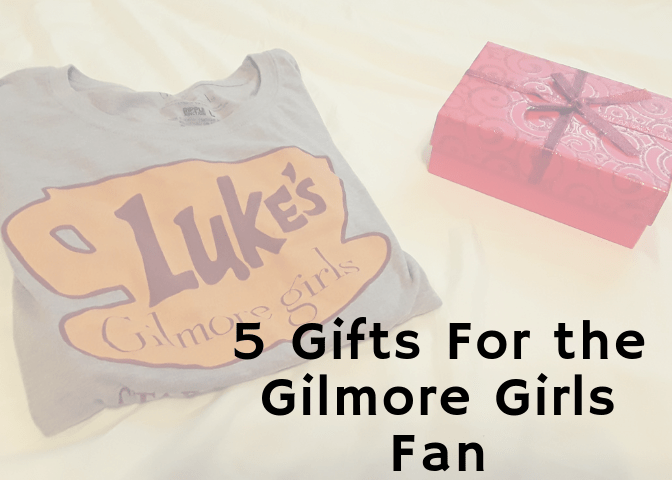5 Gifts for the Gilmore Girls fan