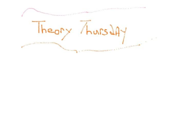 theory thursday