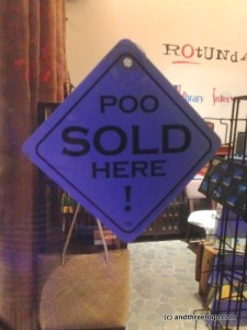 The same place also sold POO? I have no idea what that is all about.