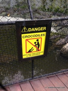 There was no sign saying anything about sons and crocodiles? Hmmm...