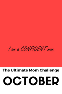 Do you need to boost your mommy confidence? Do you feel like other moms are strong, confident and empowered and you're just trying to get through the day? See what goals you set for your self to be a more confident mom in a month. Click through for the article.