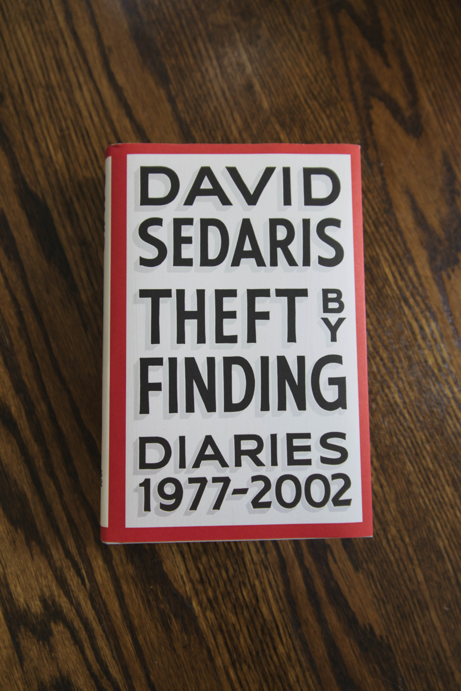 2017 Summer Reading Theft By Finding Diaries by David Sedaris