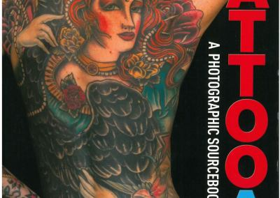 TATTOO ART A PHOTOGRAPHIC SOURCEBOOK - 2012