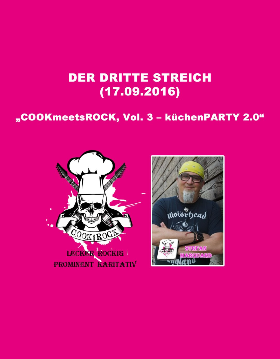 Termine - Dates: 17.09.2016 - COOKmeetsROCK, Vol. 3 – küchenPARTY 2.0