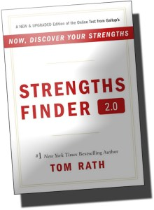 Strength Finder 2.0 by Tom Rath on building strengths not weaknesses