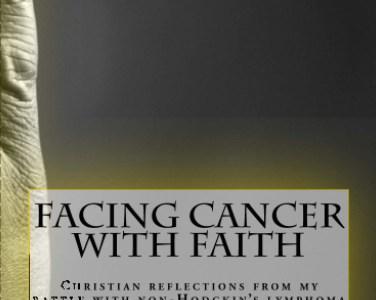 New Book – Facing Cancer with Faith