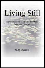 Living Still: Expectations for Total Care Residents and their Families