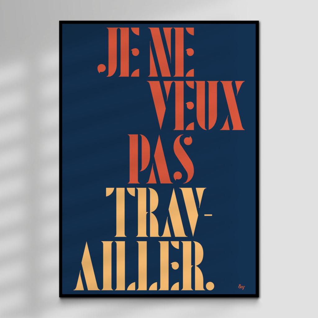Je Ne Veux Pas Travailler, High Quality Lyric Print