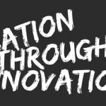 education through innovation
