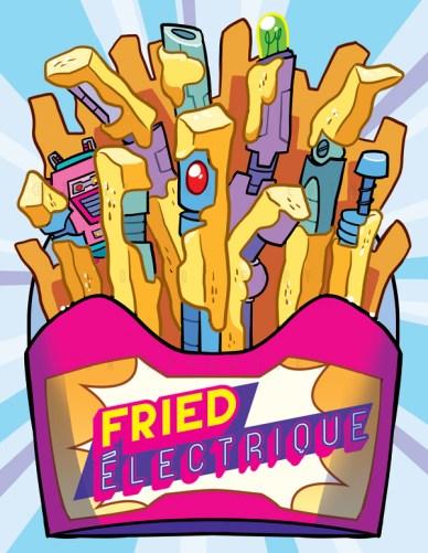 'Fried Electrique' Poster
