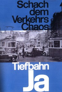 Campaign poster for Zurich Tiefbahn Plan 1962 to place trams underground in the center city.