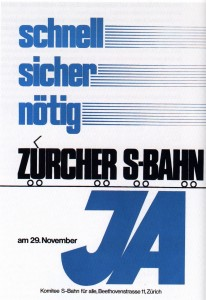Campaign poster for Zürich S-Bahn project in 1981. Project approved.