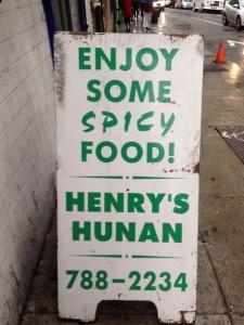 Sidewalk sign for Henry's Hunan Restaurant in San Francisco.