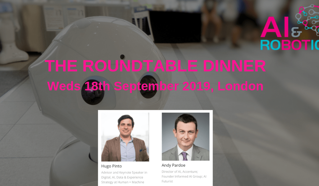 AI Quarterly Round Table Dinner – Wed 18th September 6pm – 10pm