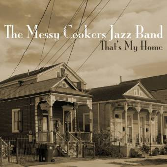"Messy Cookers ""That's My Home"" Cover Art"