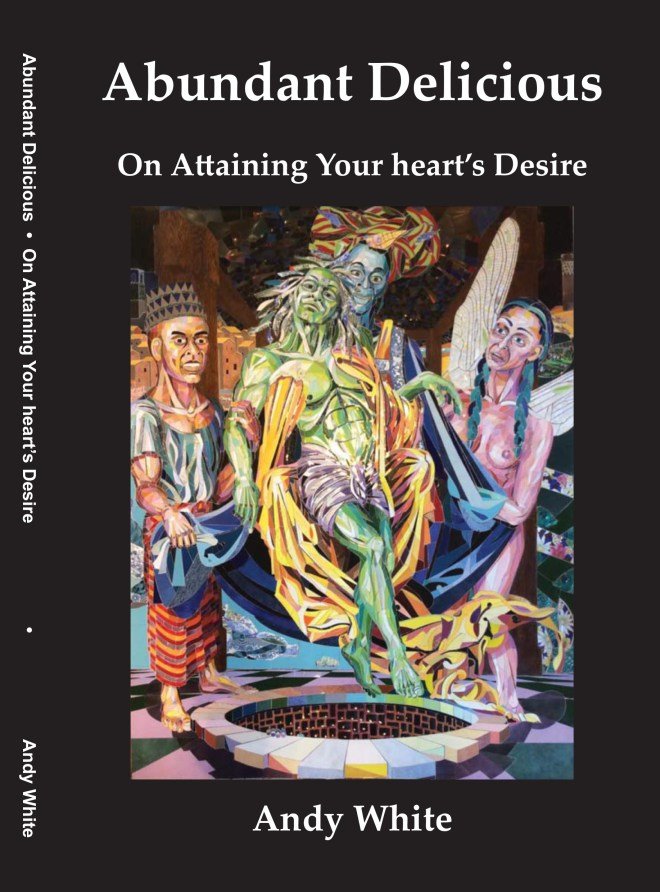 The cover of Abundant Delicious, a book by Andy White