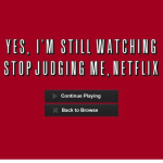 Favorite Netflix Binges