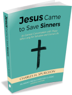 Jesus Came to Save Sinners