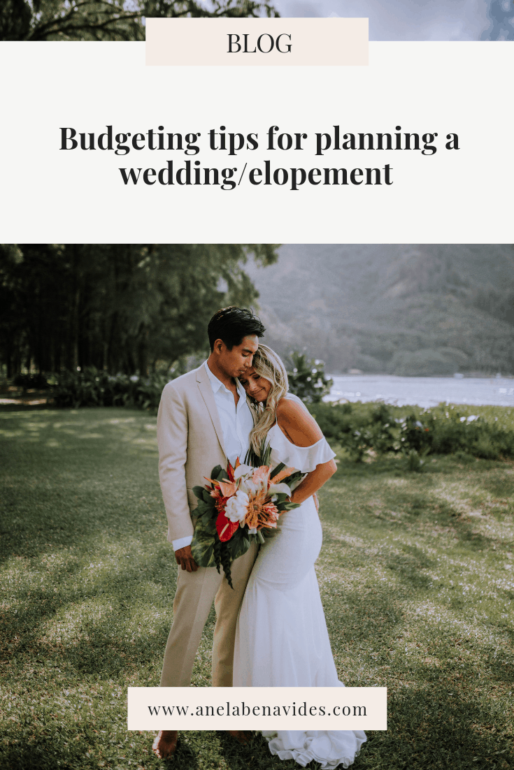 Budgeting tips for planning a wedding/elopement