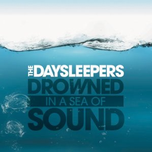Drowned in a Sea of Sound by the Daysleepers