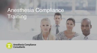 Anesthesia Compliance Training