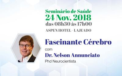 Seminário de Saúde – Fascinante Cérebro