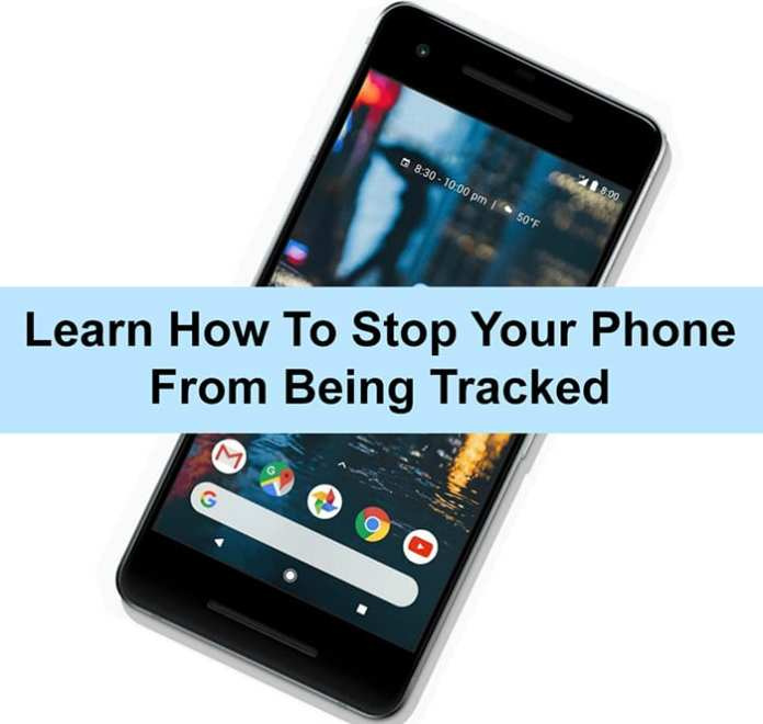 How To Stop Your Phone From Being Tracked