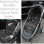 Keeping Baby Safe On the Go – Exploring the RECARO Performance Denali Travel System {Giveaway}