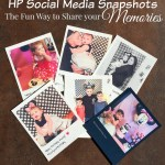 HP Social Media Snapshots – The FUN Way to Share Your Memories