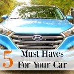My Top 5 Must Haves For Your Car