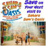 Save on Your Next Trip to Sahara Sam's Oasis
