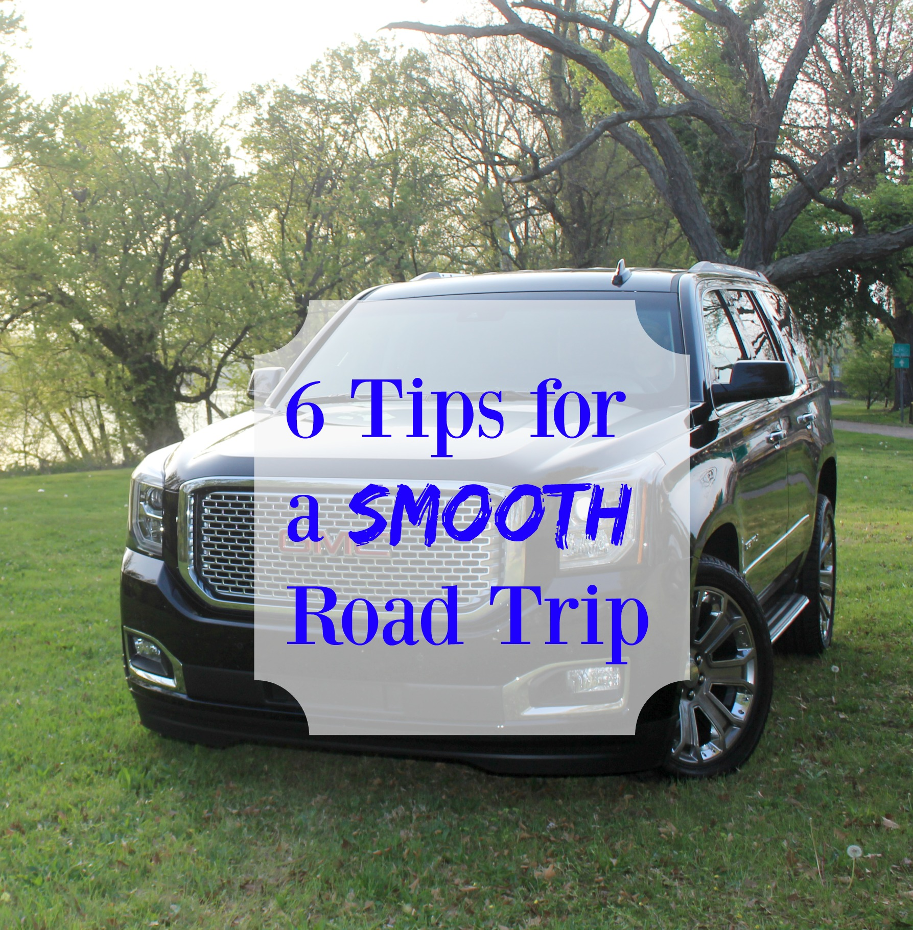 6-tips-for-a-smooth-road-trip